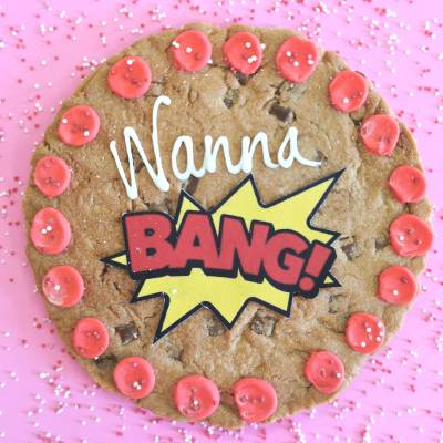 Wanna Bang Giant Cookie