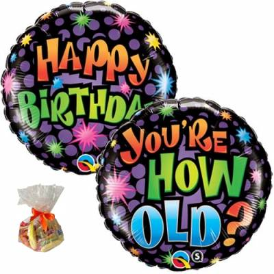 You're How Old Sweet Balloon