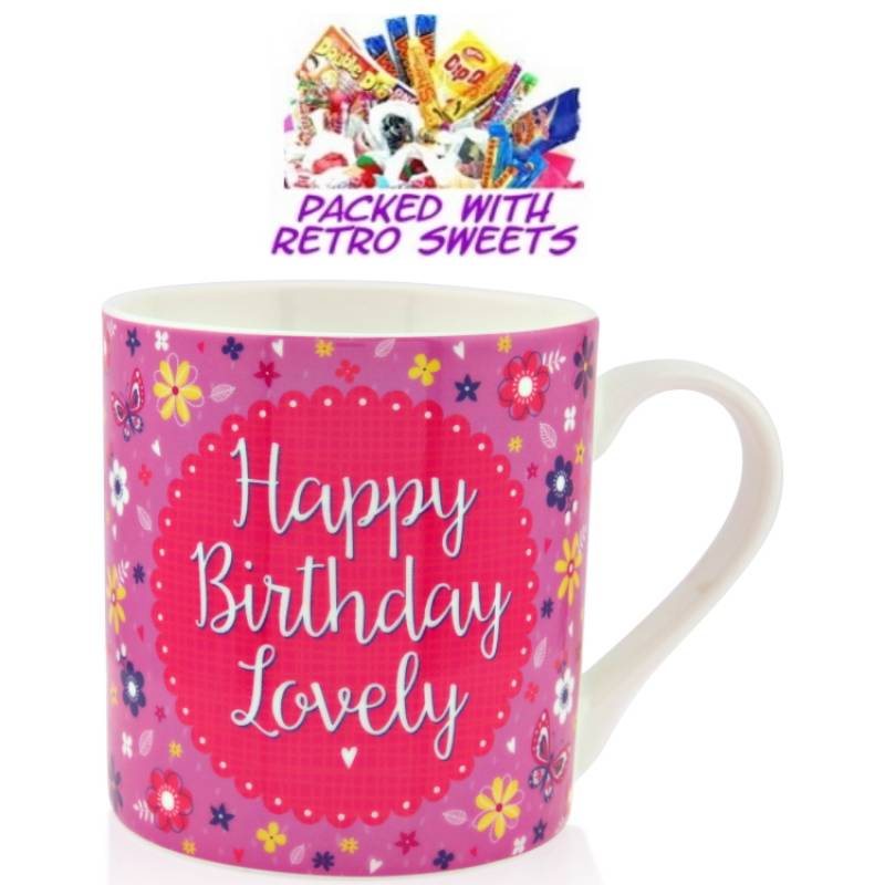 Happy Birthday Lovely Cuppa Sweets