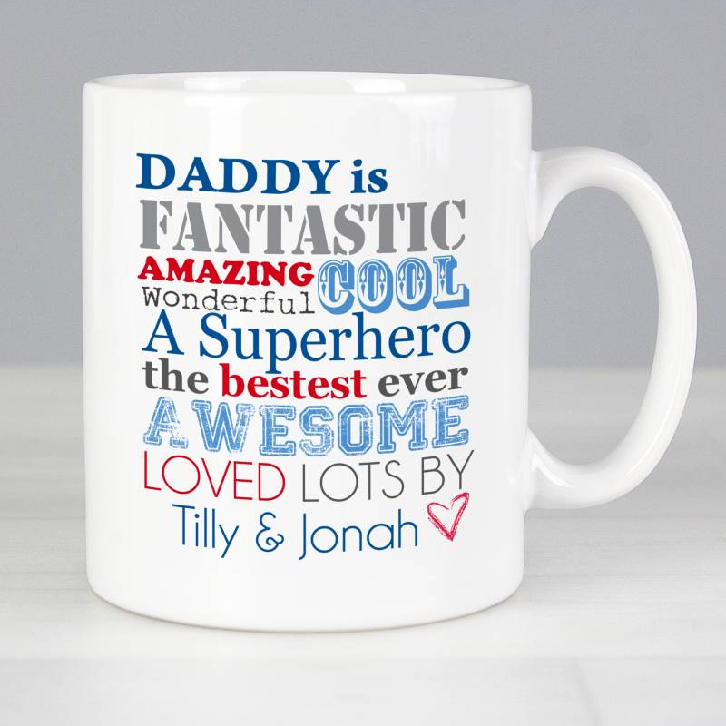 Personalised Daddy Is Mug